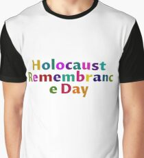 #HolocaustRemembranceDay Graphic T-Shirt