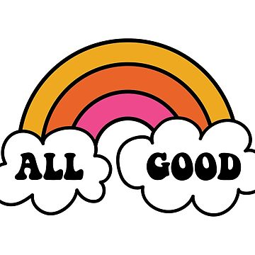 All Good by laurenschroer