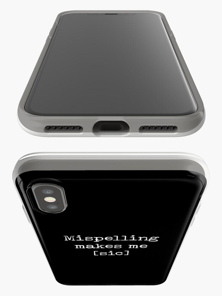 Vista alternativa de Funda y vinilo para iPhone Mispelling me hace [Sic]