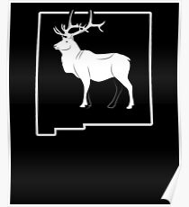 New Mexico Elk Hunting Shirt Elk Hunting New Mexico Poster