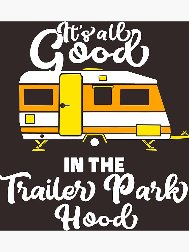Trailer Park T Shirt Cooles Camping Camper Spruch Shirt Fur