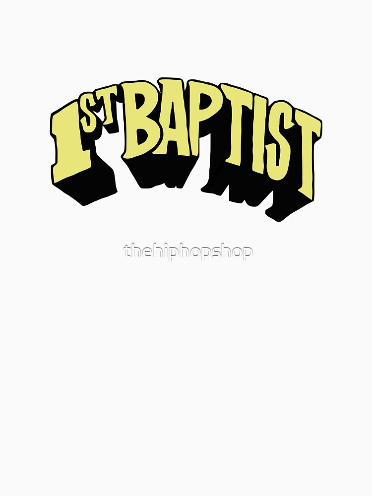1st Baptist by thehiphopshop