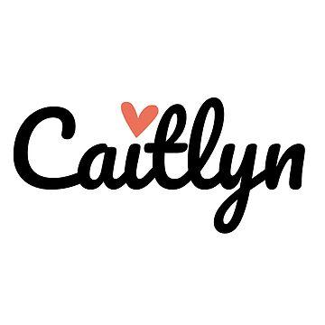 Caitlyn ♥ by Go-Postal