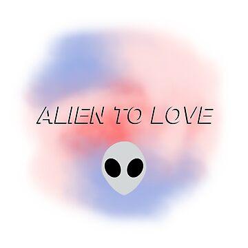 ALIEN to love by sphyinxx