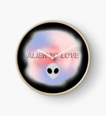 ALIEN to love Clock