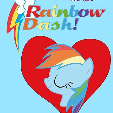 I have a crush on... Rainbow Dash - with text by Stinkehund