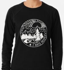 I-hate-People Lightweight Sweatshirt