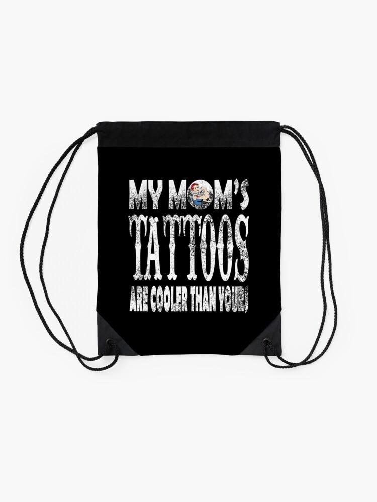 Alternate view of Funny tattoo mom shirt as a gift idea Drawstring Bag