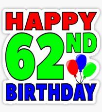 Happy 62nd birthday Sticker