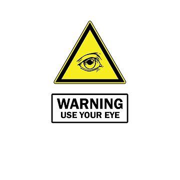 Third Eye Sign Board Yellow Black by sakharoth