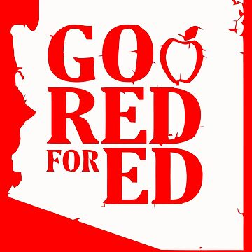 Arizona Teacher Protest Strike Shirt Red for Ed T-Shirt by TheShirtShopUK