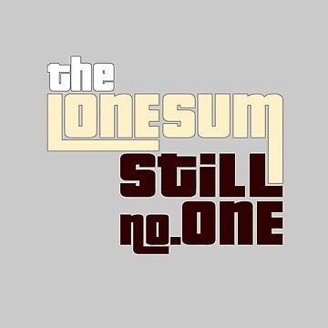 "The Lone Sum - ""Still no.ONE"" by deafmrecords"