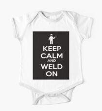 Keep Calm and Weld On Shirt, Stickers, Cases, Skins, Mugs, Posters One Piece - Short Sleeve