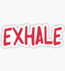 Exhale Sticker