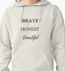 brave honest beautiful fifth harmony Pullover Hoodie