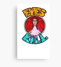 Eyes to kill Canvas Print
