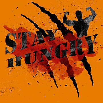 Stay Hungry Iron Hands #06 by DennsDesign
