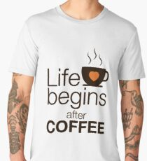 Life begins after coffee - I love Coffee Men's Premium T-Shirt