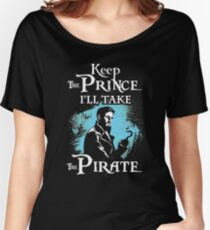 Keep The Prince, I'll Take The Pirate Women's Relaxed Fit T-Shirt