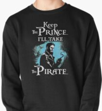Keep The Prince, I'll Take The Pirate Pullover