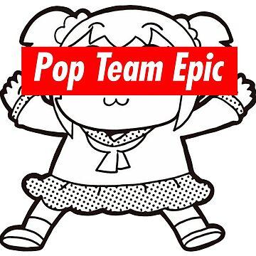 Pop Team Epic - Supreme Popuku by jyeotoole