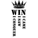 I came I saw I conquer #06 by DennsDesign