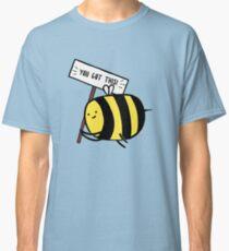 You Got This! Classic T-Shirt