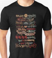 Wie messen Sie ein Jahr? Unisex T-Shirt