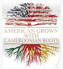 American grown with Cameroonian Roots T-Shirt  Poster
