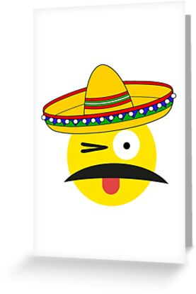 Funny Mexican Emoji Greeting Cards By Nkioi