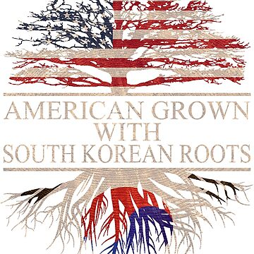 American grown with South Korean Roots T-Shirt  by Good-Hombre