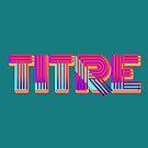 « TITRE ! » par KPMH