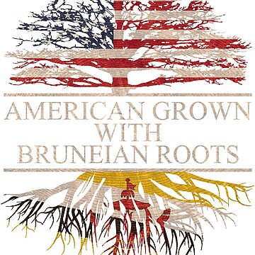 American grown with Bruneian Roots T-Shirt  by Good-Hombre