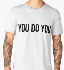 You Do You / Hipster Teens Men's Premium T-Shirt