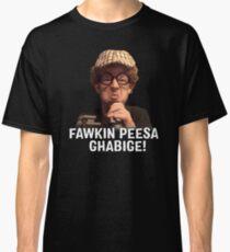 Chip Chipperson - FAWKIN PEESA GHABIGE! Classic T-Shirt