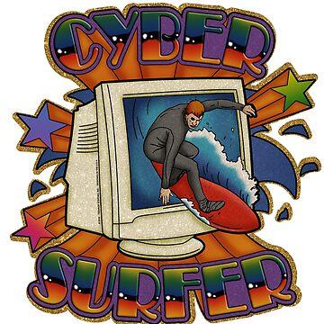 CYBER SURFER by TeenageStepdad