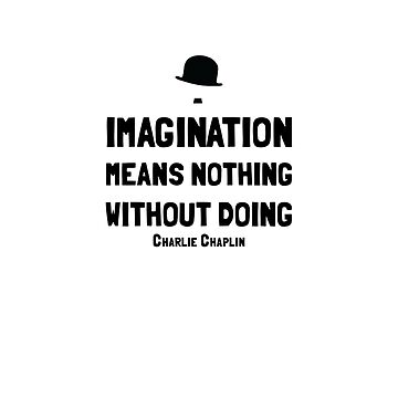 Charlie Chaplin - Quote design by 8mmAttire
