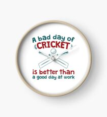 A Bad Day Of Cricket Is Better Than A Good Day At Work Funny Gift Distressed   Clock