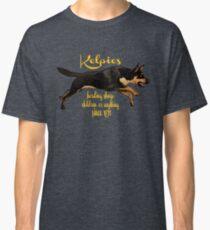 Kelpies, herding everything since 1870 Classic T-Shirt
