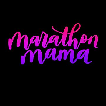 Marathon Mama by lthacker