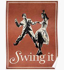Póster SWING IT, swing swing, lindy hop, salón de baile de la costa este de la costa oeste
