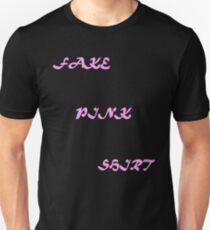 Fake Pink Shirt Unisex T-Shirt