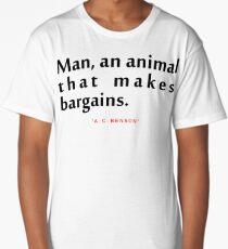 "Man an animal...""A. C. Benson"" Inspirational Quote Long T-Shirt"