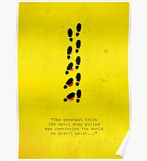 """""""The Greatest Trick the Devil Ever Pulled"""" - The Usual Suspects Poster"""