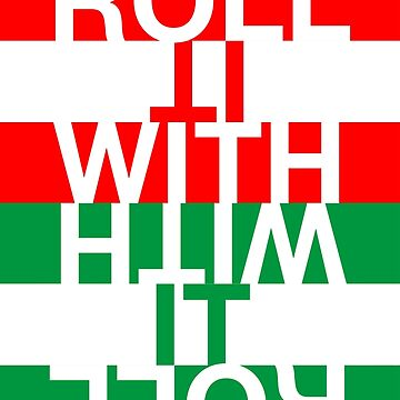 Roll with it by Hell-Prints