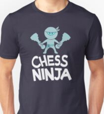 Nerdy Chess Ninja T-Shirt - Funny Cool Chess Player Club Fan Quote Comic Graphic Tee Gift Unisex T-Shirt