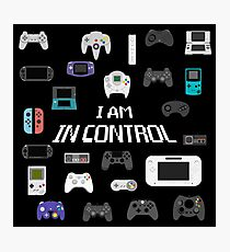 I AM IN CONTROL Photographic Print