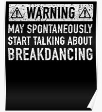 Breakdance Related Gift Poster