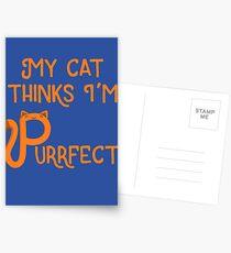 My Cat Thinks I'm Purrfect Postcards