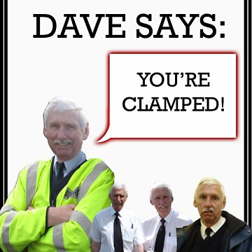 """Dangerous Dave says- """"You're Clamped."""" by Chackaz"""